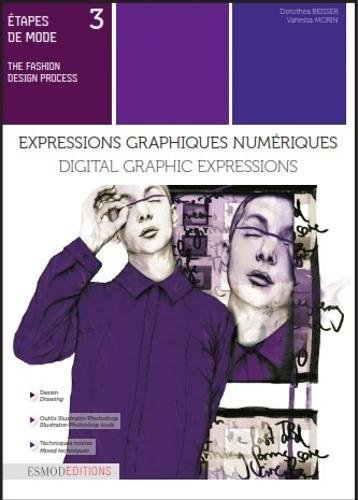 Etapes de mode tome 3 - Expressions graphiques numériques