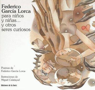 Federico García Lorca para niños y niñas... y otros seres curiosos (Alba y mayo, color) por Federico García Lorca