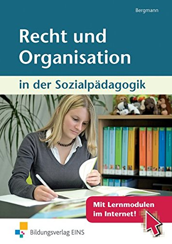Recht und Organisation: in der Sozialpädagogik: Schülerband