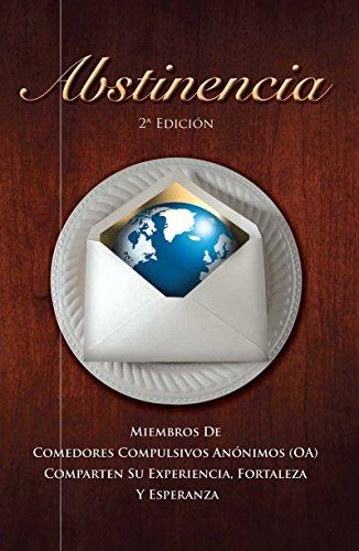COMPRAR LIBRO ABSTINENCIA SEGUNDA EDICION DE COMEDORES COMPULSIVOS ANONIMOS OA