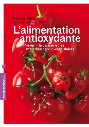 L'alimentation anti-oxydante (Poche)