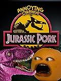Annoying Orange - Jurassic Pork [OV]