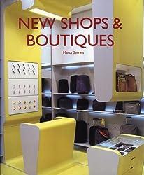 New Shops & Boutiques by Marta Serrats (2005-04-01)