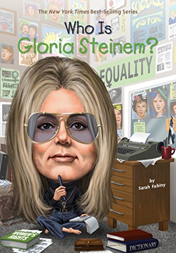 Who Is Gloria Steinem? (Who Was.? (Paperback))