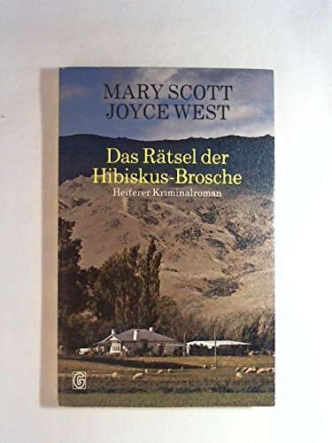 Das Rätsel der Hibiskus- Brosche. Ein amüsanter Kriminalroman.