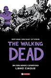 Una storia horror di sopravvivenza. The walking dead: 5