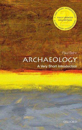 Archaeology: A Very Short Introduction (Very Short Introductions) (English Edition) por Paul Bahn