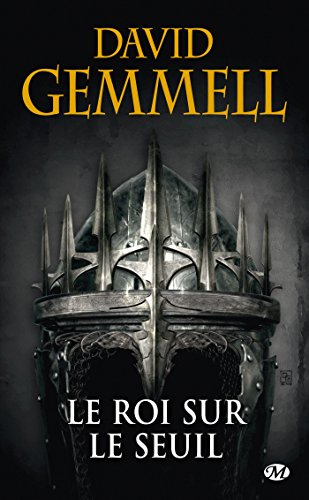Le Roi sur le Seuil (réédition 30 ans)
