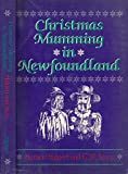 Christmas Mumming in Newfoundland: Essays in Anthropology, Folklore, and History