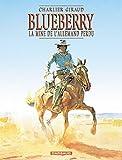 Blueberry, tome 11 - La Mine de l'Allemand perdu