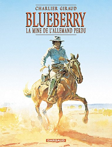 Blueberry, tome 11 : La Mine de l'Allemand perdu