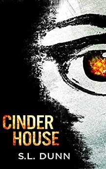 Cinder House by [Dunn, S.L.]