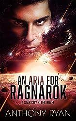 An Aria for Ragnarok: A Slab City Blues Novel (English Edition)