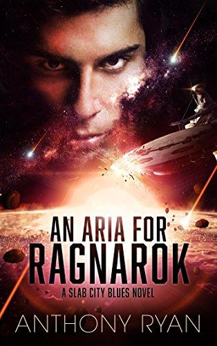 An Aria for Ragnarok: A Slab City Blues Novel (English Edition) (Blues City Slab)