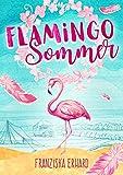 Flamingo-Sommer von Franziska Erhard