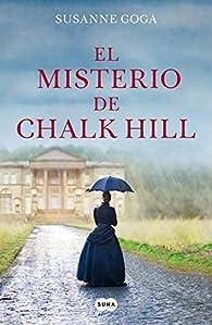 El misterio de Chalk Hill par Susanne Goga