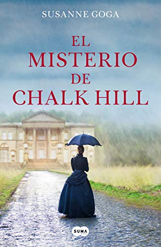 El misterio de Chalk Hill de [Goga, Susanne]