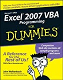 Excel 2007 VBA Programming For Dummies by Walkenbach, John Published by For Dummies 1st (first) edition (2007) Paperback