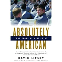 Absolutely American: Four Years at West Point by David Lipsky (2004-05-11)