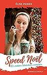 Speed Noël et autres histoires courtes par Picker