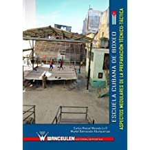 Escuela cubana de boxeo: aspectos medulares de la preparacion tecnico-tactica