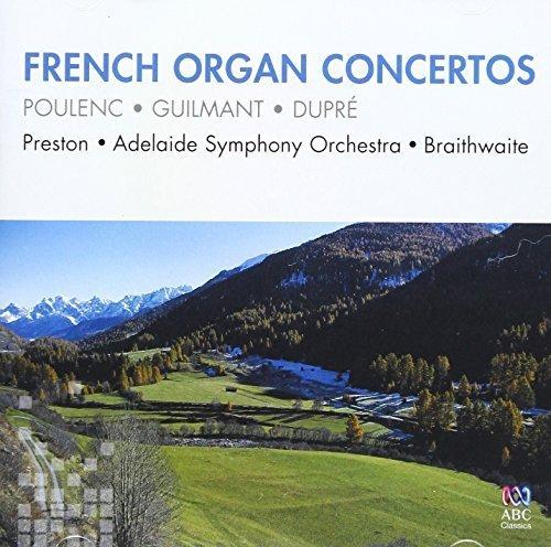 French Organ Concertos: Poulenc / Guilmant / Dupre by Simon Preston (2013-05-04) - Poulenc Organ Concerto