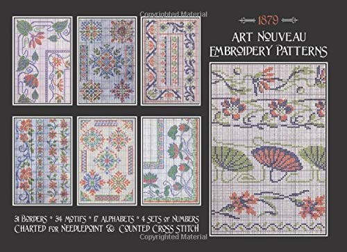 Art Nouveau Embroidery Patterns: Charted for Needlepoint & Counted Cross Stitch -
