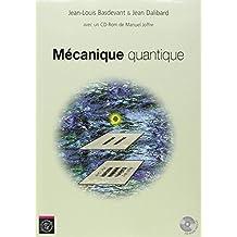 Mécanique quantique (1Livre + 1 CD)