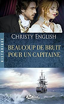 Beaucoup de bruit pour un capitaine par [English, Christy]