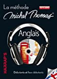 Anglais : La méthode Michel Thomas, débutants et faux débutants (7CD audio)