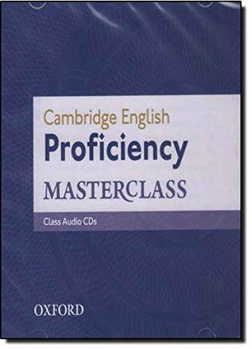 Cambridge English: Proficiency (CPE) Masterclass: Proficiency Masterclass: Class CDs 2012 3rd Edition (Proficiency Masterclass Third Edition) por Kathy Gude