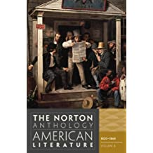 The Norton Anthology of American Literature 8e – Volume B: 1820 – 1865