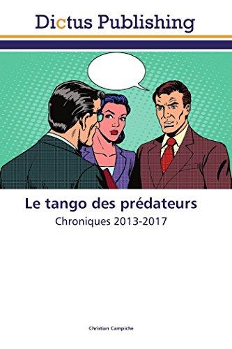 Le tango des prédateurs par Christian Campiche