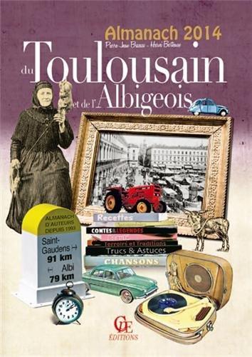 Almanach du toulousain et de l'albigeois 2014