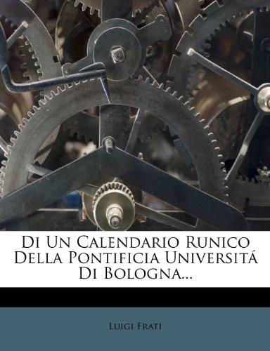 Di Un Calendario Runico Della Pontificia Universita Di Bologna...