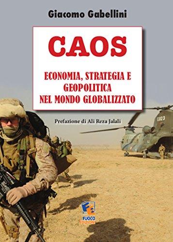 Caos - Economia, strategia e geopolitica nel Mondo globalizzato