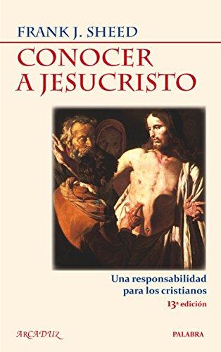 Conocer a Jesucristo (Arcaduz)