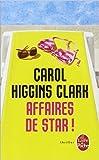 Affaires de star de Carol Higgins Clark ( 4 juin 2014 )