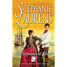 [A Buccaneer at Heart] (By (author)  Stephanie Laurens) [published: May, 2016]