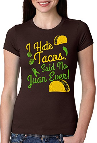 crazy-dog-tshirts-womens-i-hate-tacos-said-no-juan-ever-t-shirt-funny-mexican-food-tee-xxl-femme