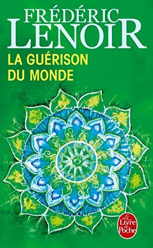 La Guérison du monde par Frédéric Lenoir