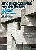 Architectures brutalistes Paris et environs