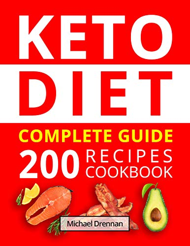 Ketogenic Diet for Beginners: The Complete 14-Day Keto Meal Plan for Weight Loss. Cookbook with 200 Low-Carb, Healthy and Easy to Make Keto Diet Recipes. (English Edition)