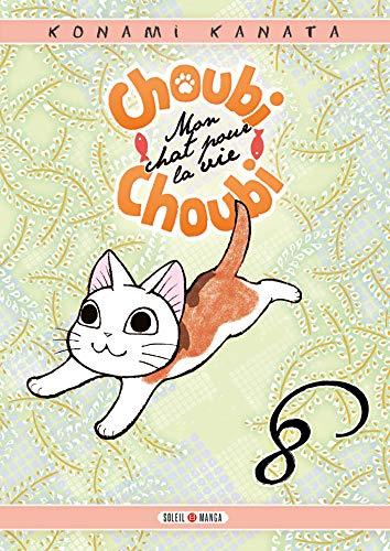 Choubi-Choubi, mon chat pour la vie Edition simple Tome 8