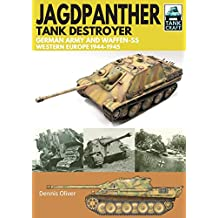 Jagdpanther Tank Destroyer: German Army, Western Europe 1944 -1945 (Tank Craft)