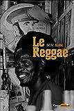 Telecharger Livres Le Reggae (PDF,EPUB,MOBI) gratuits en Francaise
