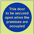 """vsafety 18030af-g Gebotszeichen """", diese Tür zu sichern offen, wenn Räumlichkeiten besetzt sind,"""" aus Kunststoff, quadratisch, 100mm x 100mm, blau"""