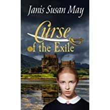 Curse of the Exile: A Scottish Victorian Era Gothic Mystery by Janis Susan May (2015-05-29)