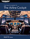 [The Pilot's Guide to The Airline Cockpit (PDF eBook edition)] [By: M. Casner, Stephen] [April, 2013]
