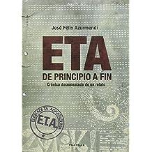ETA, de principio a fin (Aterpea)